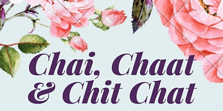 Chai, Chaat and Chit Chat tickets