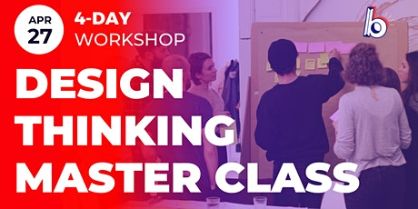 Design Thinking MasterClass for Digital Applications | 4-day Workshop | UX tickets