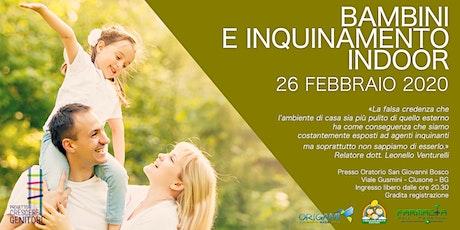 Bambini e inquinamento indoor - 26 Febbraio 2020 tickets