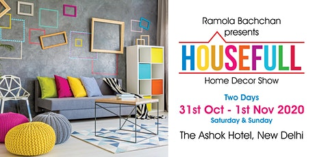 HouseFull 2020 - Home Decor Exhibition by Ramola Bachchan tickets