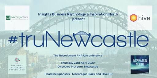 truNewcastle 2020 - The Recruitment / HR Unconference