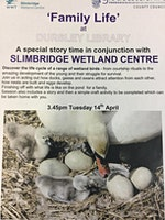 Dursley Library - Family Life with Slimbridge Wetland Centre