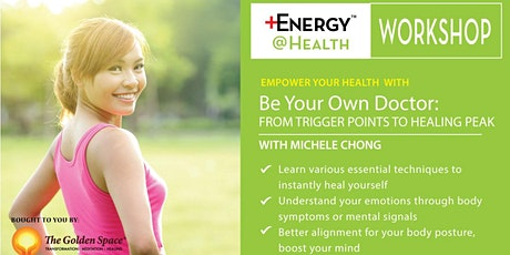 Be Your Own Doctor - From Trigger Points to Healing Peak tickets