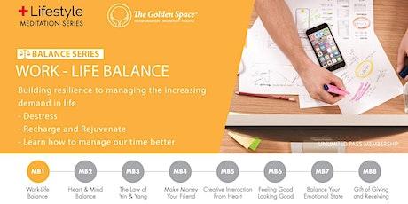 Work-Life Balance tickets