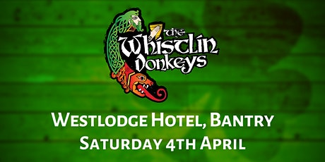 The Whistlin' Donkeys - Westlodge Hotel, Bantry tickets