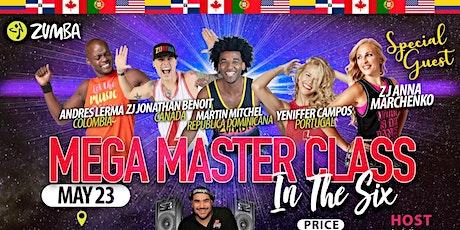MEGA ZUMBA MASTER CLASS IN THE SIX tickets
