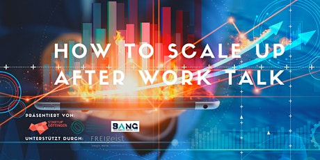 How to scale up - After Work Talk #1 Tickets