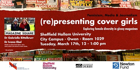 (Re) presenting cover girls exploring female diversity in glossy magazines (SHU - Sheffield) tickets