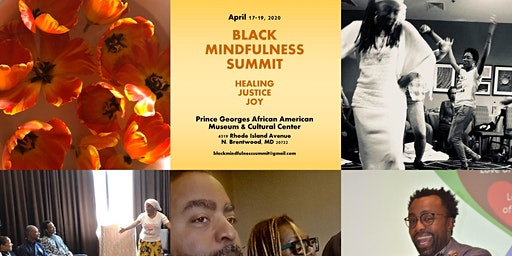The 2020 Black Mindfulness Summit: Healing, Justice, and Joy!