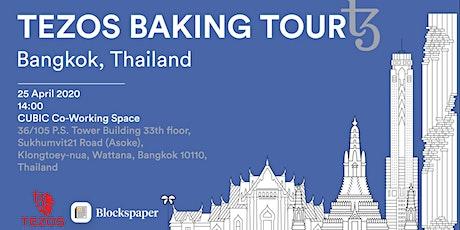 Tezos Baking Tour: Thailand tickets