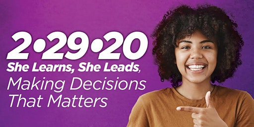 She Learns, She Leads: Making Decisions That Matter