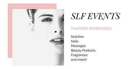 SLF Events Pamper Morning tickets