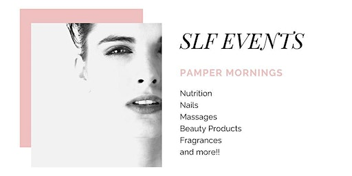 SLF Events Pamper Morning