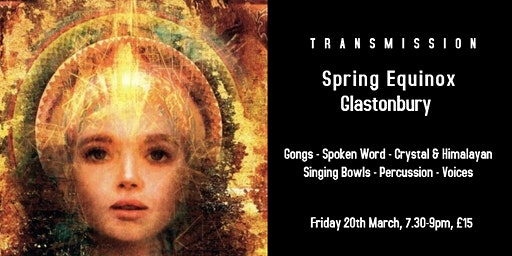 Spring Equinox, Glastonbury