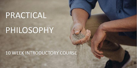 10 Week Introductory Course in Practical Philosophy tickets