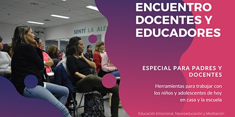 ENCUENTRO DOCENTES Y EDUCADORES -Especial para padres- Bariloche entradas