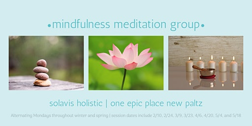 Mindful Mondays ~ group meditation practice
