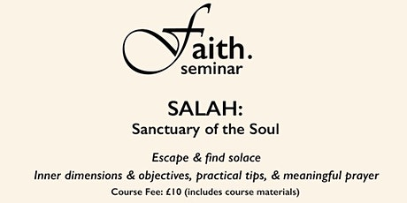 Salah: Sanctuary of the Soul tickets