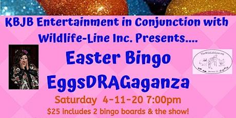 Easter Bingo EggsDRAGaganza tickets