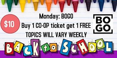 Monday: BOGO (BUY 1 CO-OP TICKET GET 1 FREE) ASL: 101 tickets