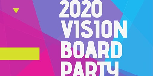 SETBC 2020 Vision Board Party!