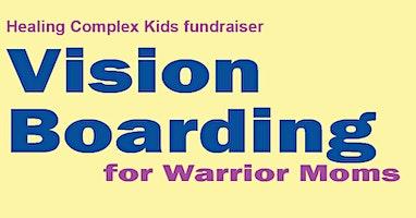 Warrior Moms' Vision Boarding 2020