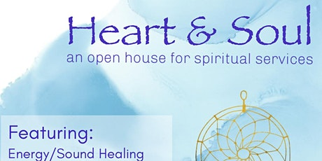 Heart & Soul - an open house for spiritual services and products tickets