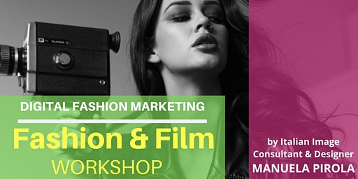 Fashion and Film Workshop