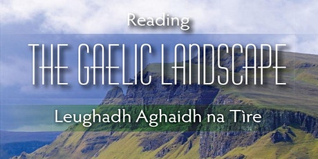 CANCELLED Reading the Gaelic Landscape: tickets