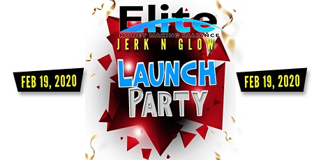 JERK-N-GLOW, BDAY BASH & LAUNCH PARTY tickets