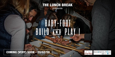 The Lunch Break #9 - Team Building - Baby-Foot : Build & Play billets