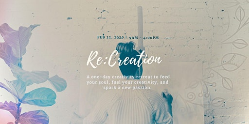 Re:Creation: A one-day creativity retreat