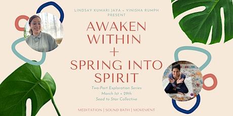 Awaken Within  +  Spring into Spirit tickets