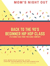 Moms' Night Out - Back to the 90's Beginner Hip Hop Class (with WINE!) tickets
