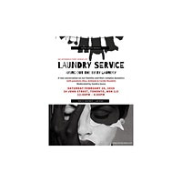 Laundry Service ; Airing out the dirty laundry  in our homes