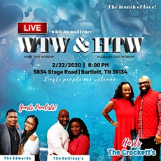 WTW HTW Live! Wives that Worship  tickets
