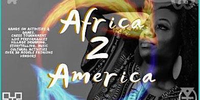 AFRICA 2 AMERICA FASHIONISTA & FESTIVAL 2020