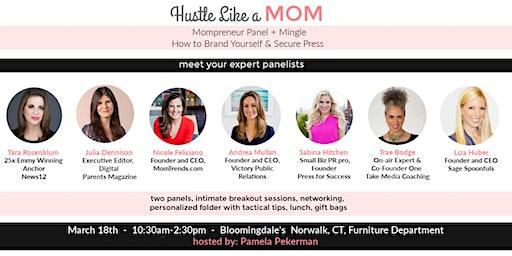 Hustle Like a Mom - Mompreneur Mingle + Panel, Self Branding & PR Tips