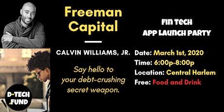 D-TECH.FUND Presents: Freeman Capital App Launch Party (FinTech) tickets