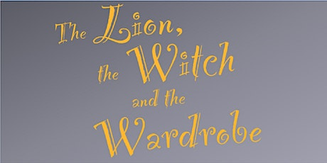 """LCH presents """"The Lion, the Witch, and the Wardrobe"""" - Preview Night tickets"""