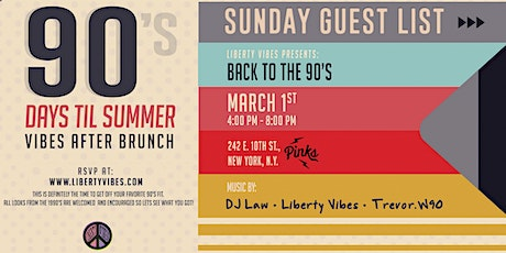 #VibesAfterBrunch 90 DAYS 'TIL SUMMER • SUNDAY GUEST LIST at PINKS NYC tickets