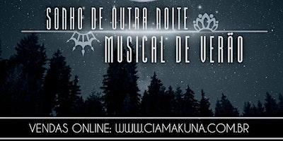 SONHO DE OUTRA NOITE MUSICAL DE VERÃO (07/Junho)
