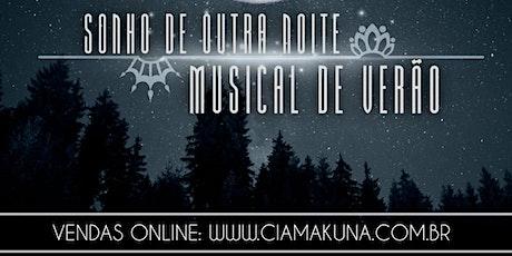 SONHO DE OUTRA NOITE MUSICAL DE VERÃO (07/Junho) ingressos