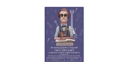 An evening of Guitar & Song with TROY DEVANEY  &  GUEST GARRY DOHERTY