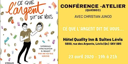 """Conférence-Atelier """"Ce que l'Argent dit de vous"""" (Québec)"""