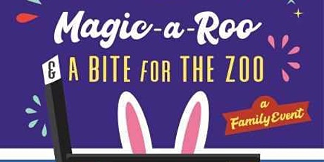 Magic-a-Roo and a Bite for the Zoo tickets