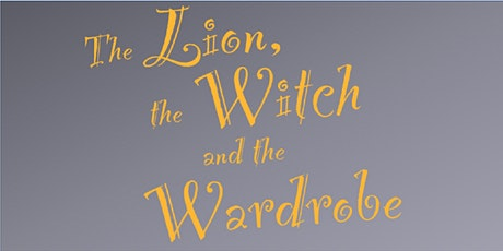 "LCH presents ""The Lion, the Witch, and the Wardrobe"" - Sat. SHOW ONLY tickets"