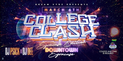 Dream Vybz Entertainment Presents College Clash: Syracuse Edition