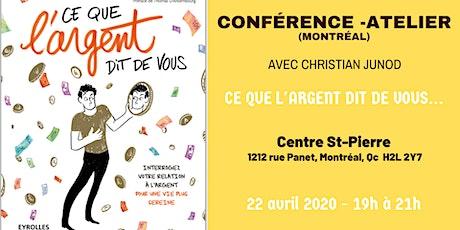 """Conférence-Atelier """"Ce que l'Argent dit de vous"""" (Montréal) billets"""