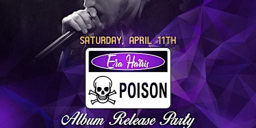 "Era Harris (""Poison"" album release )"
